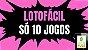 Planilha Lotofacil - Esquema com 24 Dezenas em 10 Jogos - Imagem 2