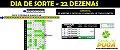 PLANILHA DIA DE SORTE - 22 DEZENAS SE ACERTAR 3 JÁ TEM 3 PONTOS - Imagem 1