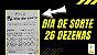 Planilha Dia de Sorte - 26 Dezenas Se Acertar 3 Já Garante 3 Pontos - Imagem 2