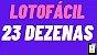 Planilha Lotofacil - Esquema com 23 Dezenas em 32 Jogos - Imagem 2