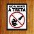 Placa Decorativa - Não Alimente a Treta - Imagem 1