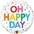 """Balão 18"""" redondo OH HAPPY DAY - 34 cm (unidade) - Imagem 1"""