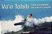 Va'a Tahiti - The soul of a people - Imagem 1