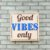 Quadro Box Good Vibes Only 25x25 - Imagem 3