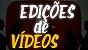 Edição de Vídeo (Médio) - Imagem 1