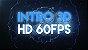 Intro 3D - HD 60FPS - Imagem 1