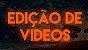 Edição de Vídeo (Unidade) - Imagem 1
