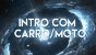 Intro c/Moto ou Carro - Imagem 1