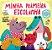 A MINHA PRIMEIRA ESCOLINHA - Imagem 1