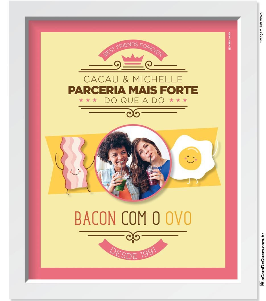 Quadro Personalizado Amiga - Bacon e Ovo