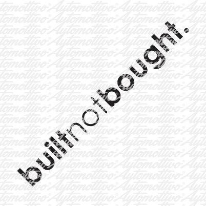 Built, not bought.