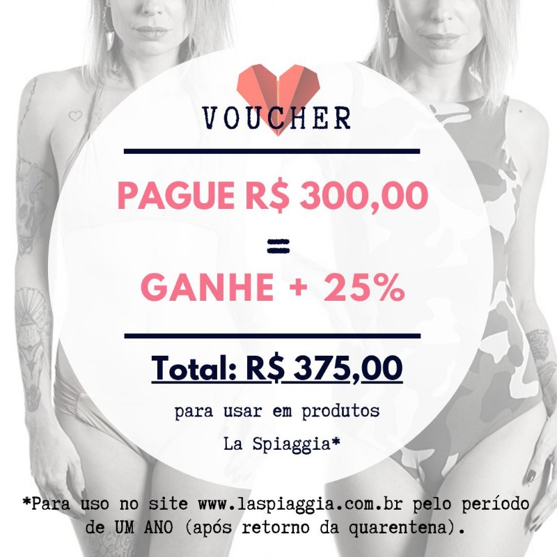 Voucher R$ 300,00 + Ganhe 25% = Compra de R$ 375,00