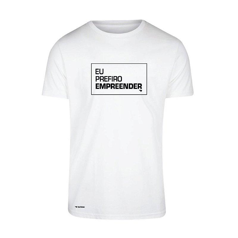 Camiseta Eu Prefiro Empreender