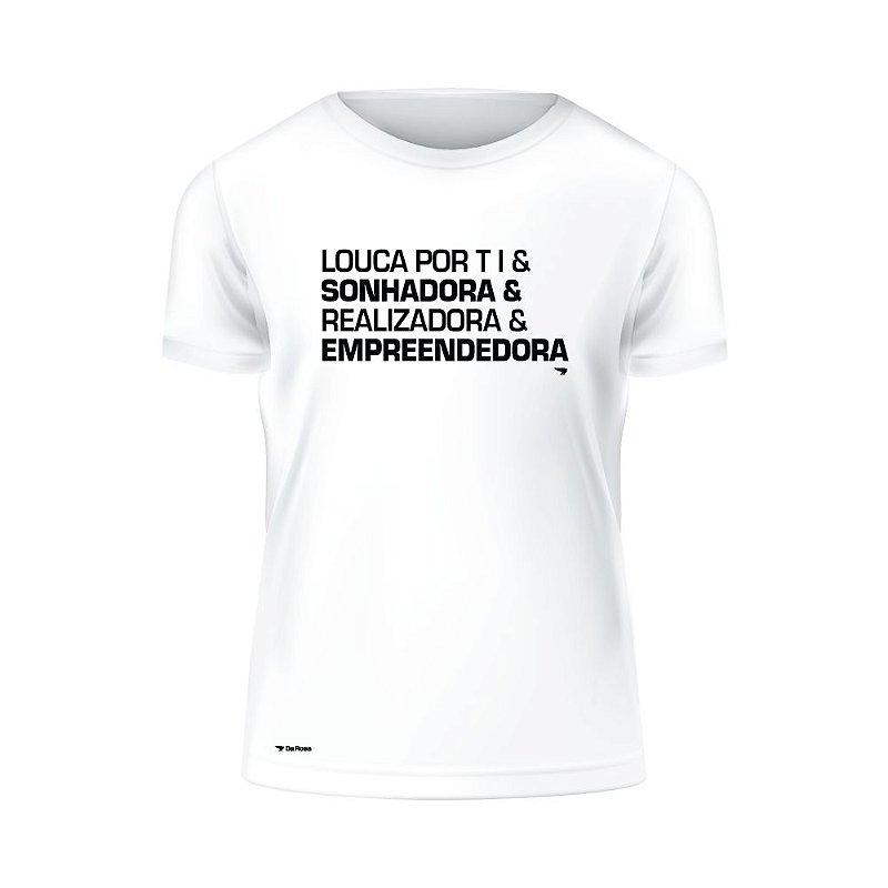 Camiseta Louca Por Ti e Empreendedora