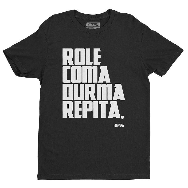 ROLE COMA DURMA REPITA