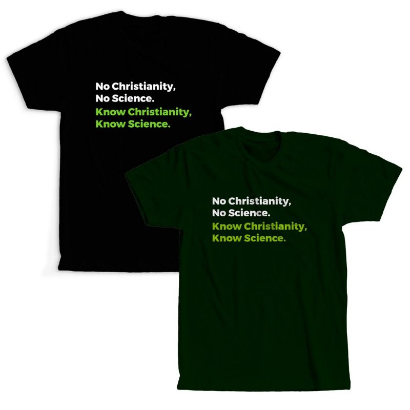 CAMISETA - No Christianity, No Science