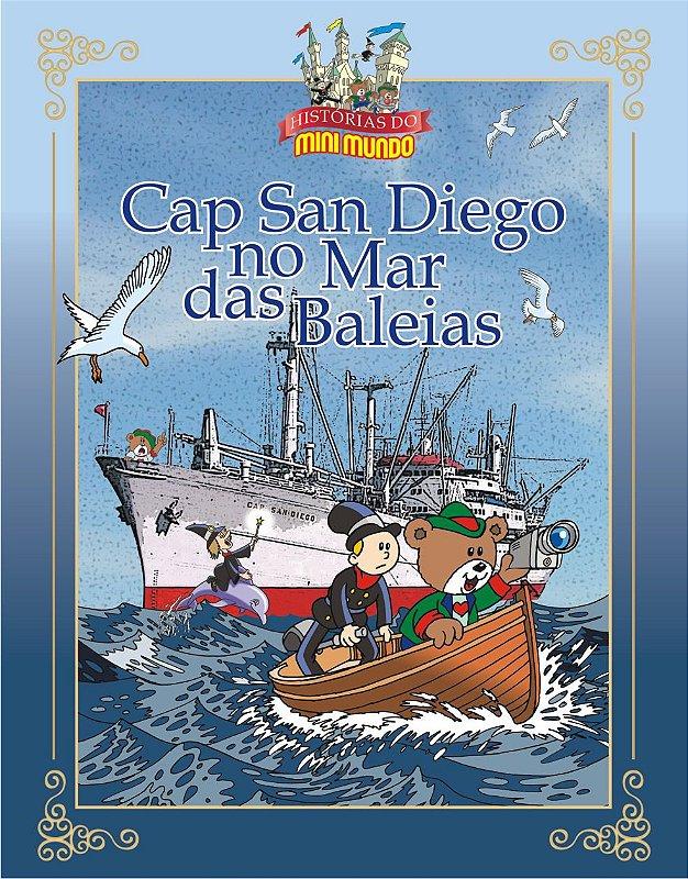 Livro Cap San Diego no Mar das Baleias