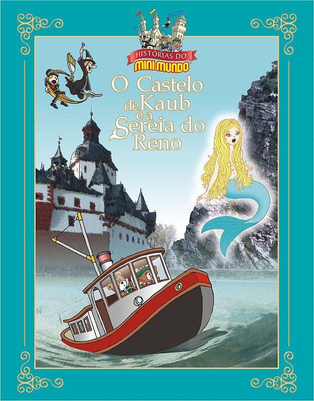 Livro O Castelo de Kaub e a Sereia do Reno