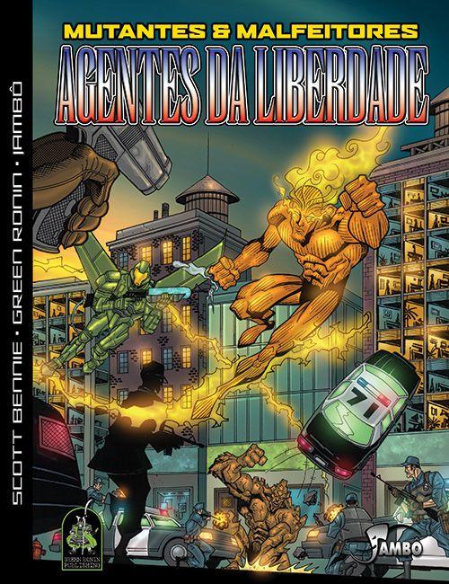 AGENTES DA LIBERDADE MUTANTES & MALFEITORES LIVRO RPG