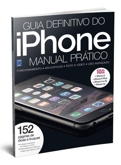 IPHONE REVISTA GUIA DEFINITIVO E MANUAL PRÁTICO