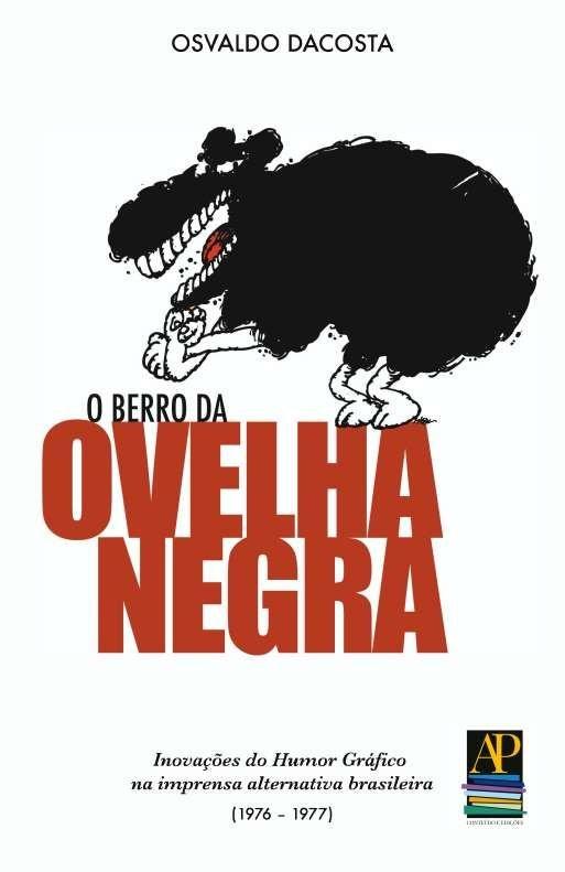 O Berro da Ovelha Negra: inovações do Humor Gráfico na imprensa alternativa brasileira