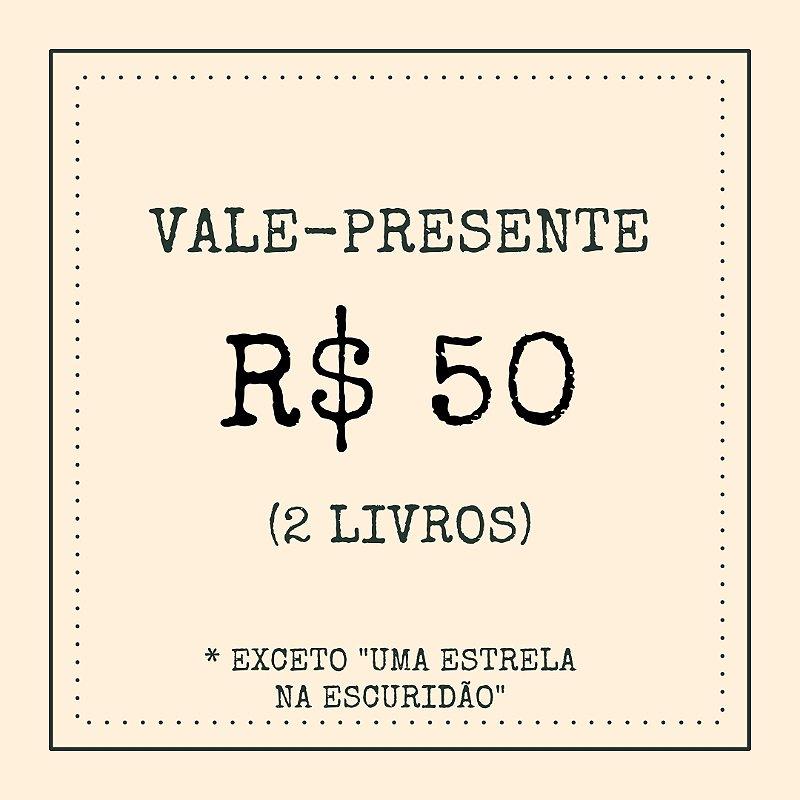 Vale-presente: R$ 50,00