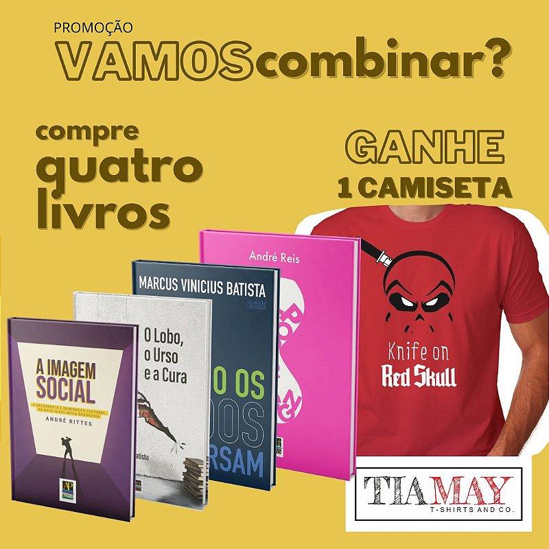 Vamos Combinar: Compre 4 livros e ganhe uma camiseta