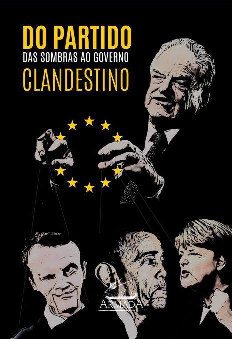 DO PARTIDO DAS SOMBRAS AO GOVERNO CLANDESTINO -  David Horowitz