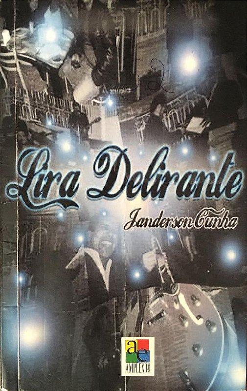 E-book Lira Delirante, de Janderson Cunha