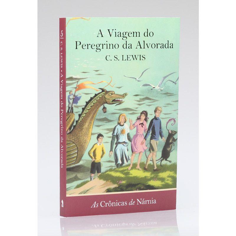 As Crônicas de Nárnia | A Viagem do Peregrino da Alvorada | Vol. 5 | C. S. Lewis