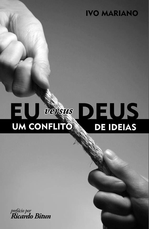 Eu versus Deus: um conflito de ideias - Editora UPBooks