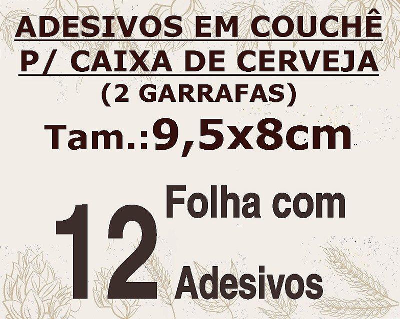 FOLHA DE ADESIVO EM PAPEL COUCHÊ PARA CAIXA  DE CERVEJA (600ml ou 330ml)