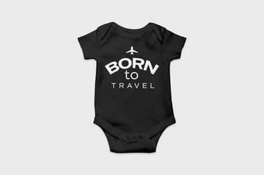 Body bebê - Born to Travel