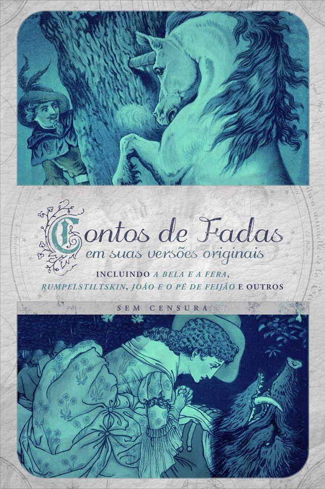 PRÉ-VENDA: Contos de Fadas em suas versões originais - vol. 3