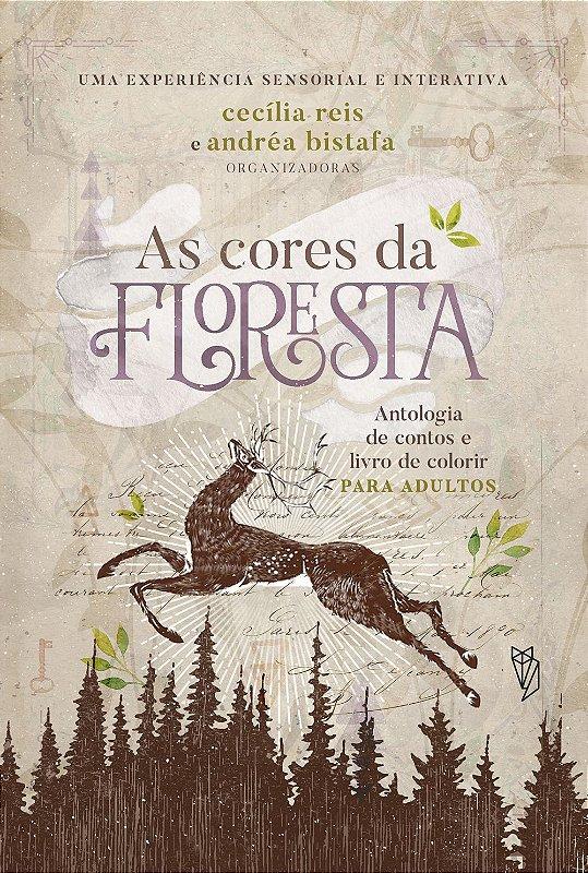 Pré-venda: As Cores da Floresta, antologia de contos e livro de colorir