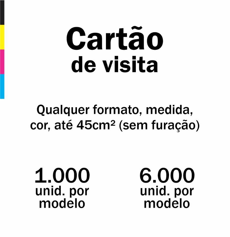 Cartão de visita em qualquer formato, medida, cor e sem furação ( até 45cm² )