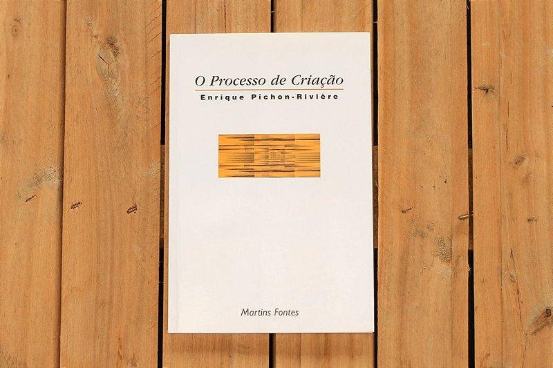 O processo de criação - Enrique Pichon-rivière