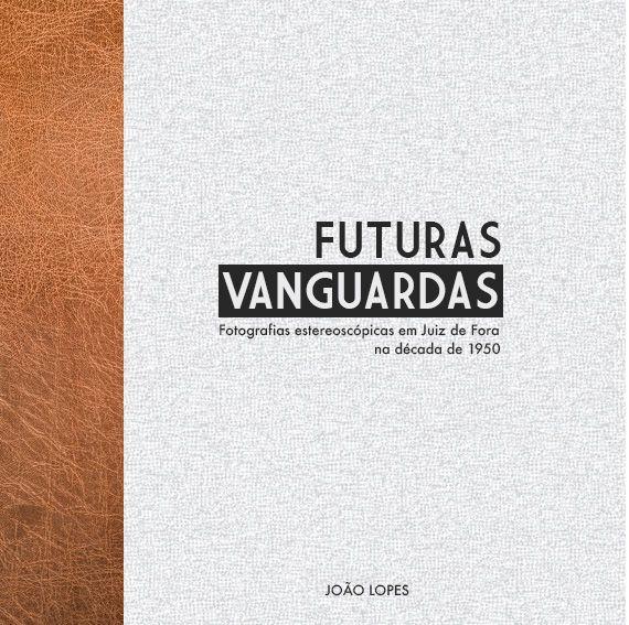 Catálogo Virtual Exposição Futuras Vanguardas - MAOB