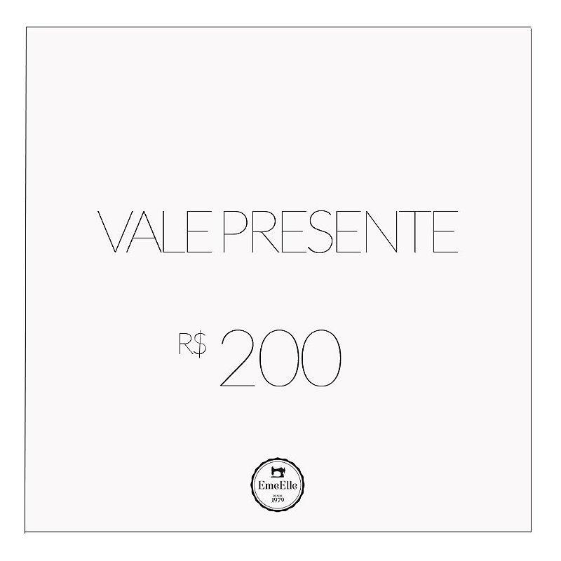 Vale Presente R$ 200,00