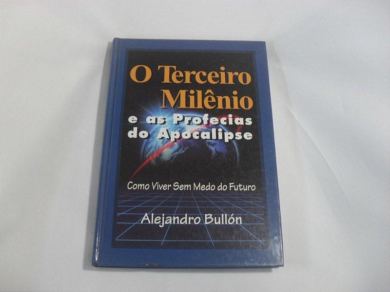 """Livro """"O Terceiro Milênio e as Profecias do Apocalipse"""" - Usado!"""