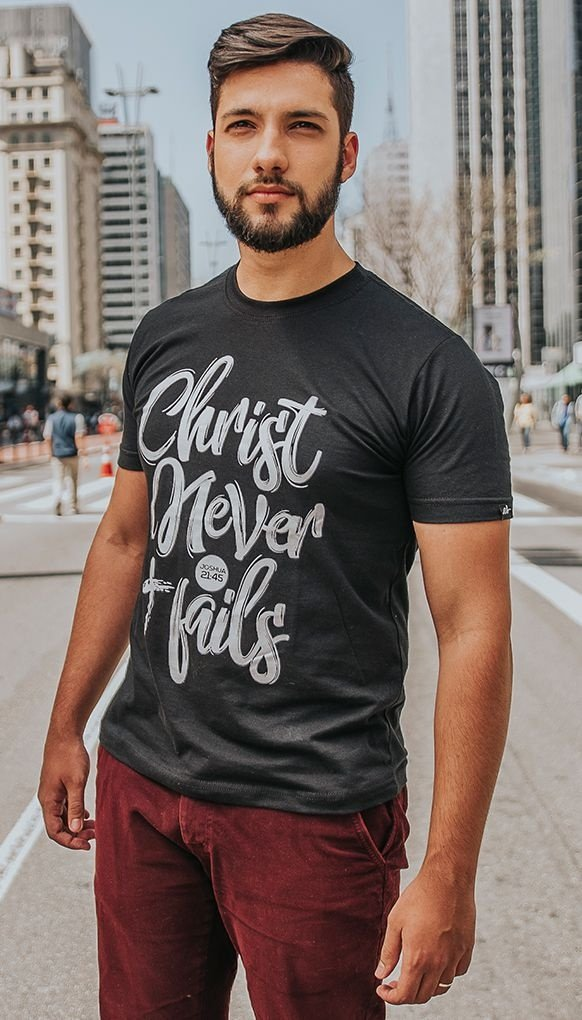 "Camiseta ""CHRIST NEVER FAILS"""