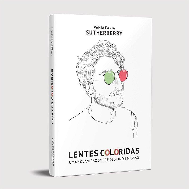 Lentes Coloridas - uma nova visão sobre destino e missão - versão impressa