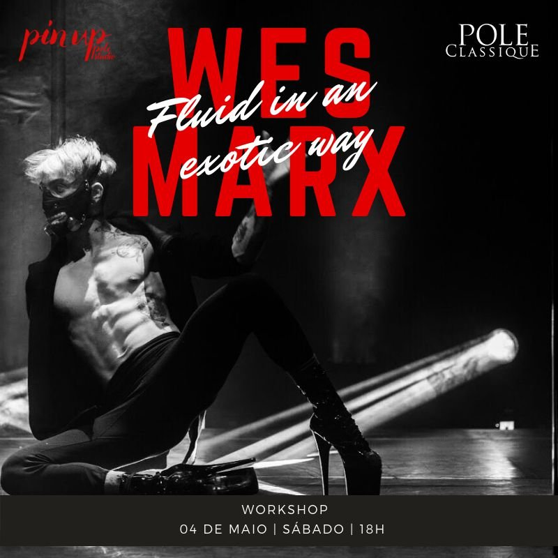 04/05 | 18h | Fluid in an Exotic way | Wes Marxs