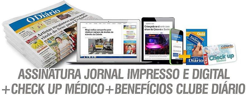 ASSINATURA JORNAL IMPRESSO E DIGITAL + CHECK UP MÉDICO + BENEFÍCIO DO CLUBE DIÁRIO