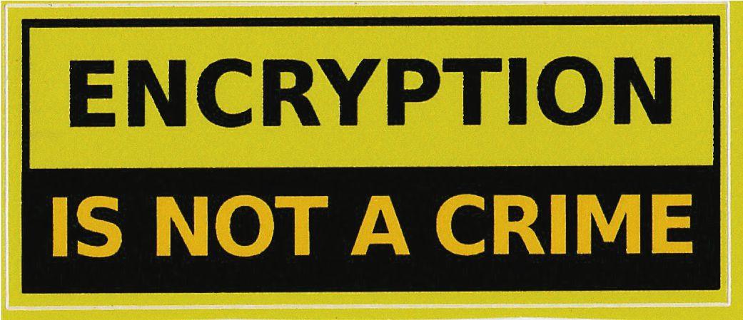 O adesivo Encryption is not a crime é referência aos posionamentos de ativistas cypherpunks, e contra espionagens de governos, grandes corporações.