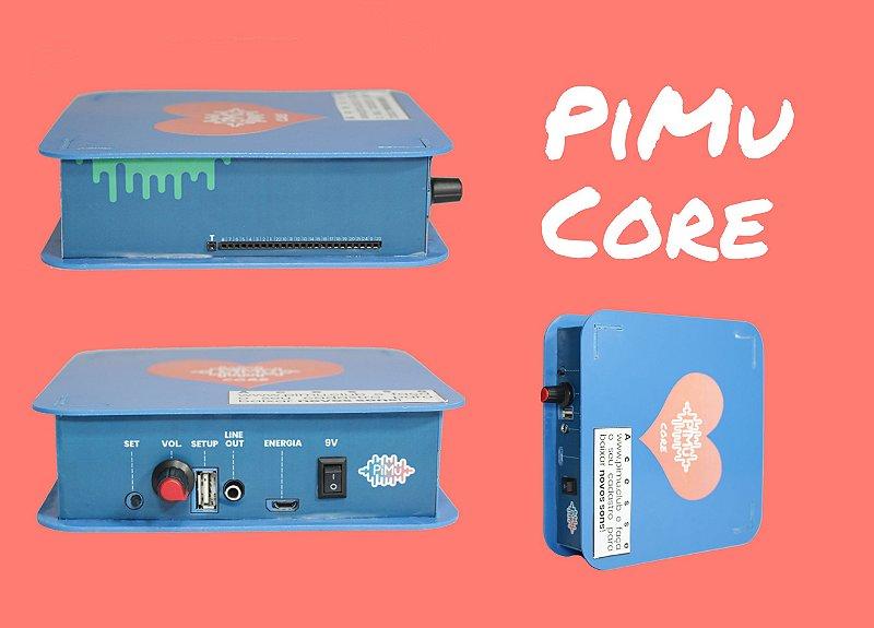 PiMu Core (pré venda)