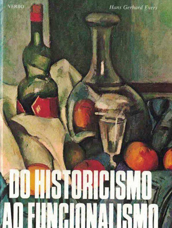 Do Historicismo ao Funcionalismo