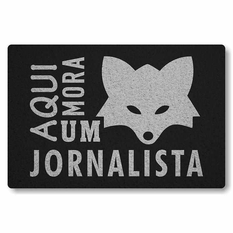 Tapete Personalizado Aqui Mora um Jornalista - Preto