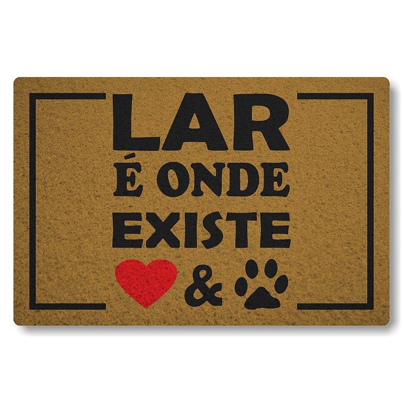 Tapete Personalizado Linha Tapets Lar e Onde Existe Amor e Pet