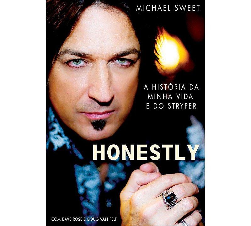 """""""Honestly: A História da Minha Vida e do Stryper"""" - Michael Sweet"""